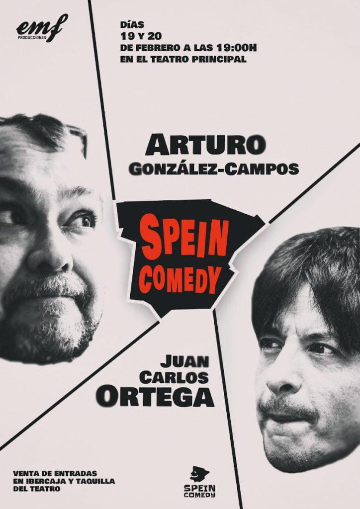 Cartel spein comedy de Juan Carlos Ortega y Arturo Gonzalez-Campos