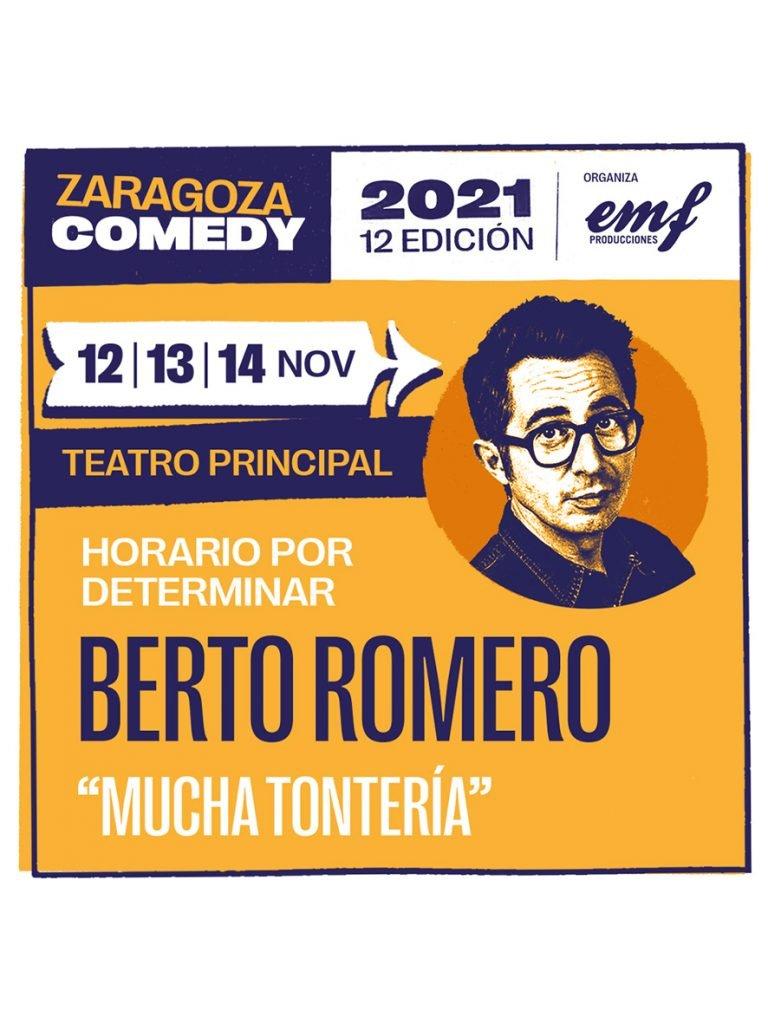Cartel Zaragoza Comedy Berto Romero