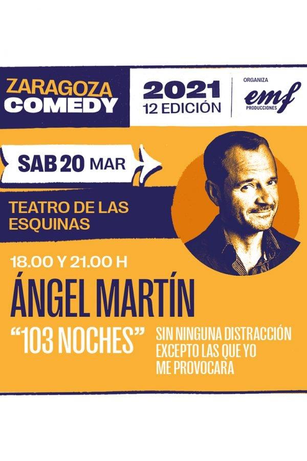 103 Noches, Zaragoza Comedy , 20/03/21